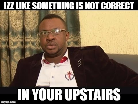 Odunlade upstairs