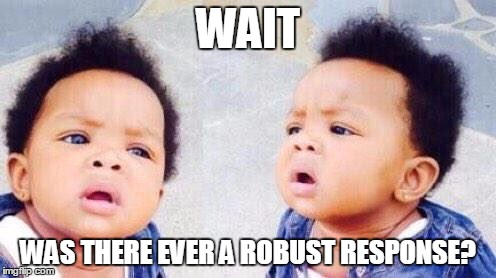 confused robust response