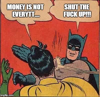 Money is not everyth