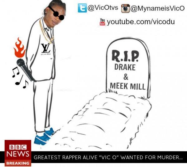 Vic.O-RIP-Drake-and-Meek-Mill