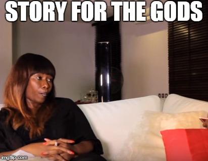 Azuka story for the gods