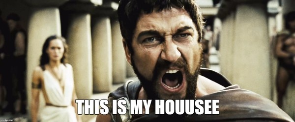 Leonidas this is my house