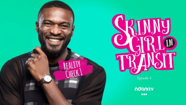 Popcorn and Pepper: It's Ep. 4, high time we gave Skinny Girl In Transit a reality check